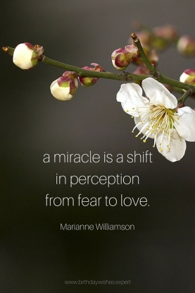 a-miracle-is-a-shift-in-perception-from-fear-to-love.
