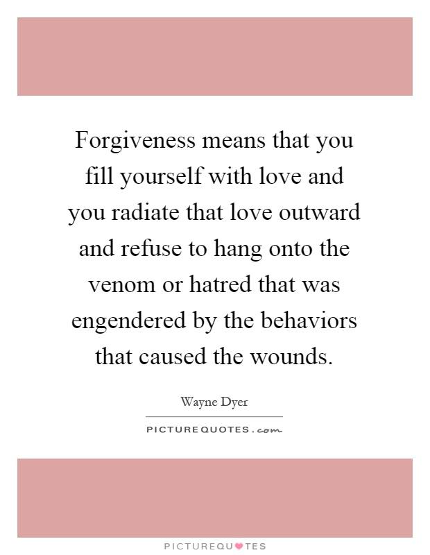 forgiveness - wayne dyer