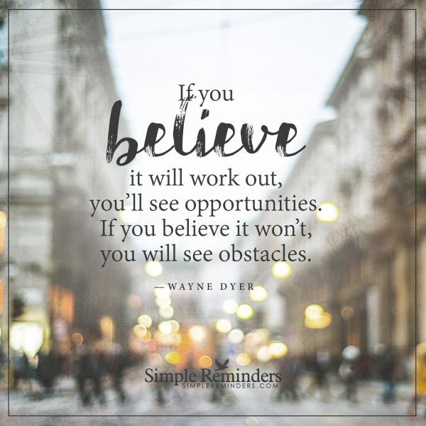 wayne-dyer-believe-opportunities-obstacles-7n2q-jpg_thumb_600w-square