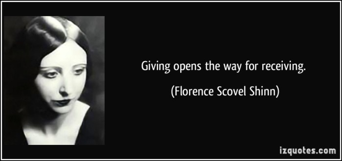 quote-giving-opens-the-way-for-receiving-florence-scovel-shinn-170267